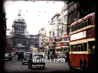 Visiting Belfast & Dublin Back in time in 1958.